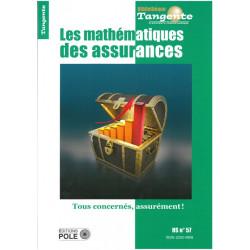TANGENTE HS 57 LES MATHÉMATIQUES DES ASSURANCES