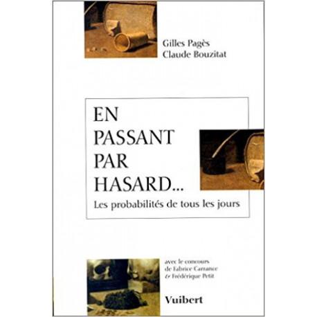EN PASSANT PAR LE HASARD - VUIBERT