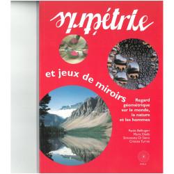 La symétrie - Bibliothèque Tangente Hors série