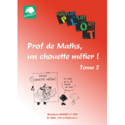 Prof de Maths, un chouette métier ! Tome 2