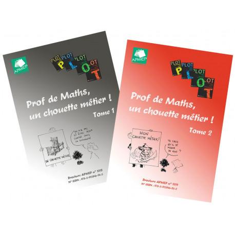 """Lot """"Prof de Maths, un chouette métier ! Tomes 1 & 2"""