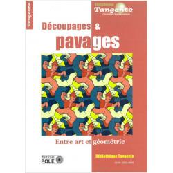 Découpages & pavages - Bibliothèque Tangente n° 64