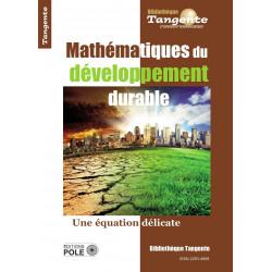 Mathématiques du développement durable - Bibliothèque Tangente n° 67