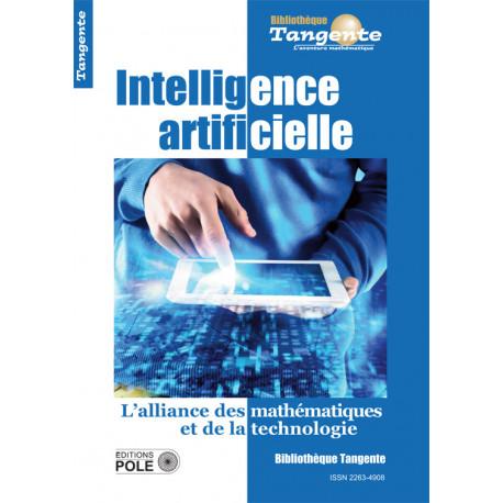 Intelligence artificielle - Bibliothèque Tangente n° 68