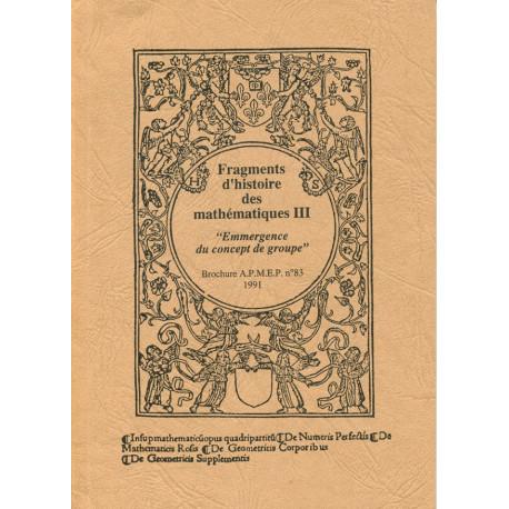 FRAGMENTS D'HISTOIRE DES MATH -T3