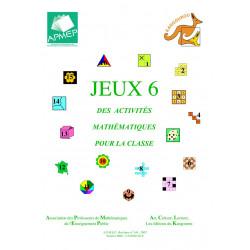 JEUX 6. DES ACTIVITES MATHEMATIQUES POUR LA CLASSE