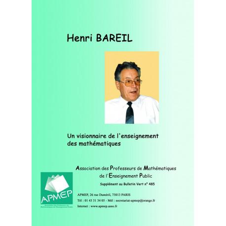 Henri Bareil, un visionnaire de l'enseignement des mathématiques (n°189)