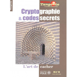 Cryptographie & codes secrets - Bibliothèque Tangente n° 26