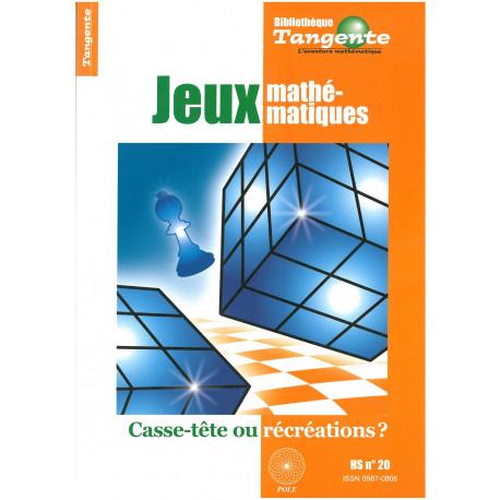 JEUX MATHEMATIQUES HS. TANGENTE - N° 20 -