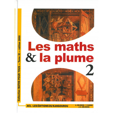 LES MATHS ET LA PLUME - Tome 2 ACL