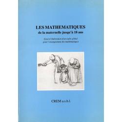 LES MATHS DE LA MATERNELLE A 18 ANS - CREM