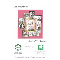 Les problèmes du prof Ila Ransor