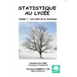 STATISTIQUES AU LYCEE Les outils de la statistique