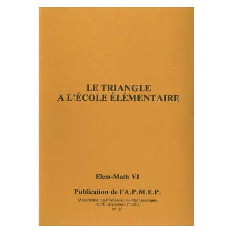 Elem-math 6 - Le triangle à l'école élémentaire