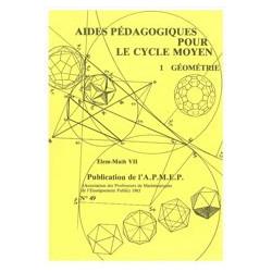 AIDES PÉDAGOGIQUES POUR LE CYCLE MOYEN : GÉOMÉTRIE (Tome VII)