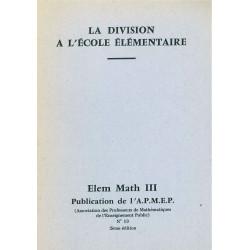 Elem-maths 3 - La division à l'école élémentaire *