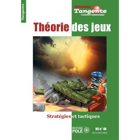 Théorie des jeux HS. TANGENTE 46