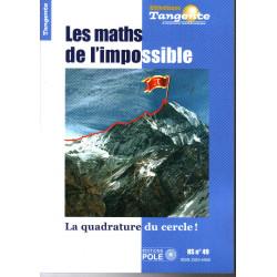 Les maths de l'impossible HS. TANGENTE 49