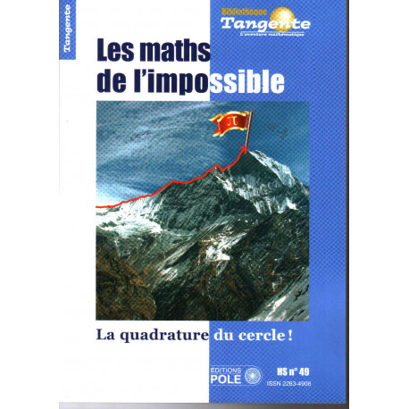 Les maths de l'impossible HS. TANGENTE 49