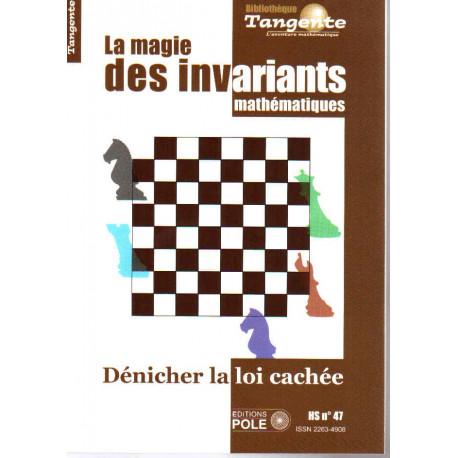 La magie des invariants HS. TANGENTE 47