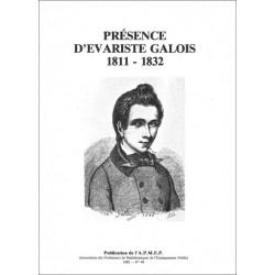 Présence d'Evariste Galois (1811-1832)